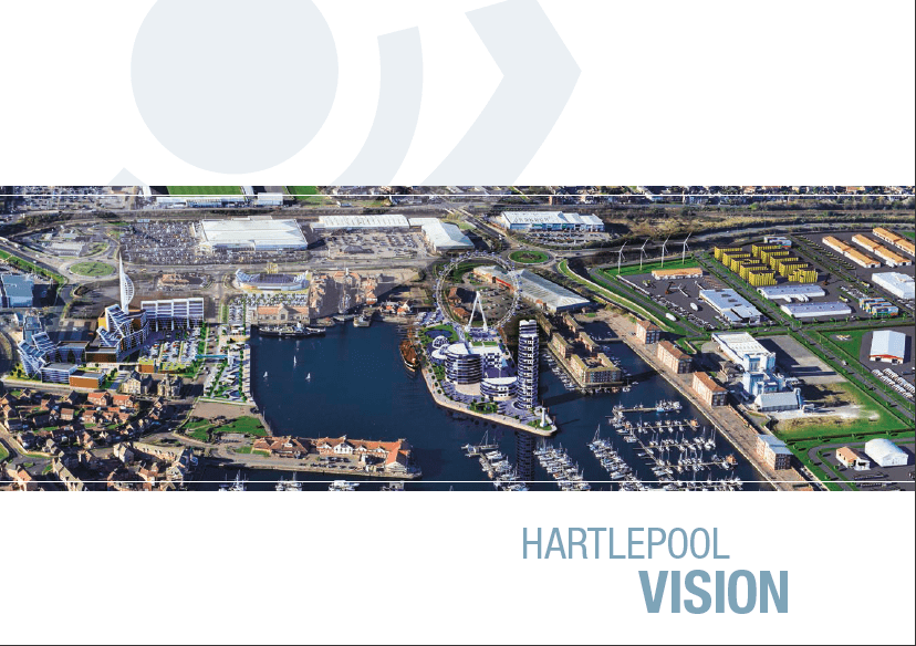 The Hartlepool Vision project created or safeguarded 300 jobs and attracted £1.75million of new investment to the town in just five months